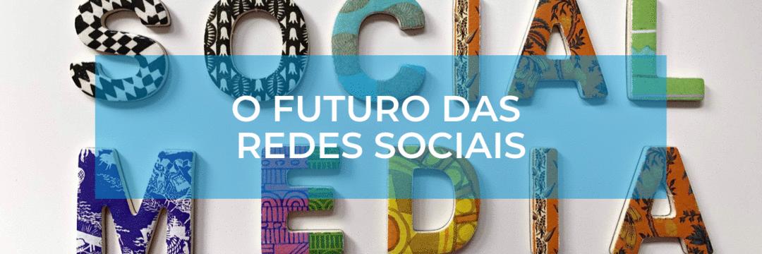 3 previsões fortíssimas para redes sociais em 2020